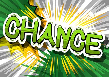 Chance - Comic-Buch Wort auf abstrakten Hintergrund. Standard-Bild - 85093469