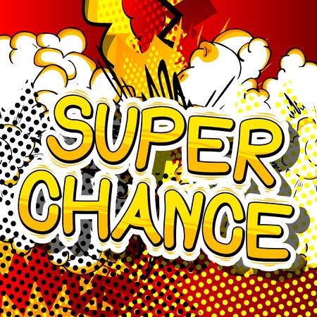 スーパーチャンス-抽象的な背景に漫画本の単語。  イラスト・ベクター素材