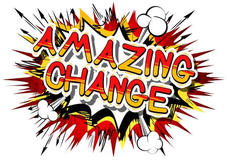 Cambiamento stupefacente - parola del libro di fumetti su fondo astratto. Archivio Fotografico - 85182300