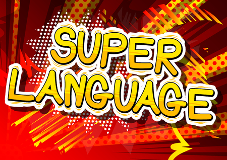 Super Language - Comic book word on abstract background.