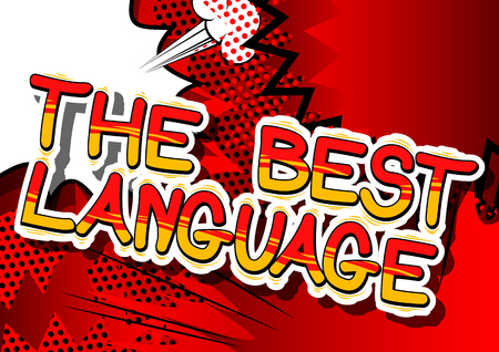The Best Language - Comic book word on abstract background.