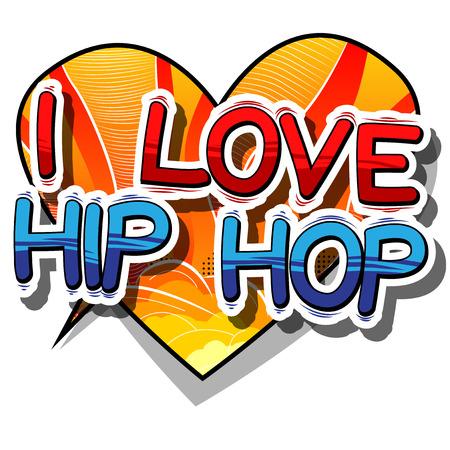 Ik hou van Hip Hop - Stripboekwoord op abstracte achtergrond. Stock Illustratie