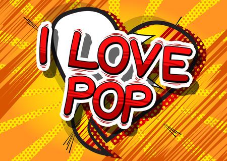 I Love Pop - Comic book word pop art