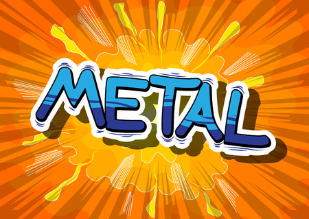 heavy metal: Metal - Comic book word on abstract background.