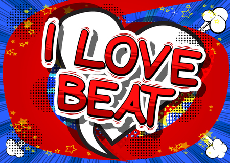 I Love Beat - Comic book word on abstract background. Illustration