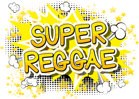 Super Reggae - Comic book word on abstract background.