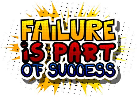 Mislukken maakt deel uit van succes. Vector geïllustreerd grappig boek stijl ontwerp. Inspirerende, motiverende citaat.