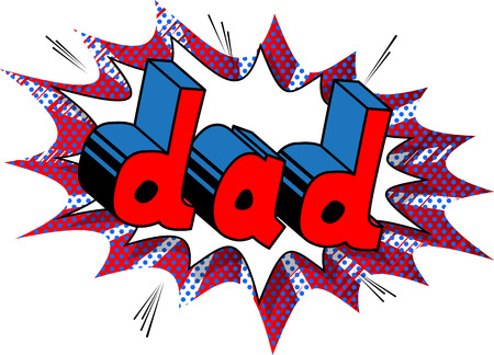 Dad - Comic book style word on comic book abstract background. Illustration