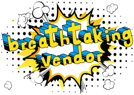 Breathtaking Vendor - Comic book style word on abstract background.