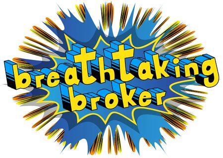 息をのむブローカー - コミック スタイル word の抽象的な背景。