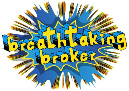 Breathtaking Broker - Comic book style word on abstract background. Imagens - 86380279