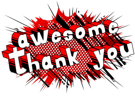 Awesome Thank You - Comic book style word on abstract background.