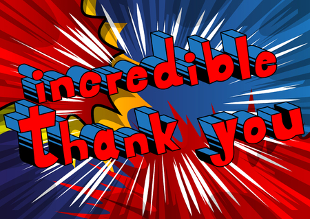Incredible Thank You - Comic book style word on abstract background.