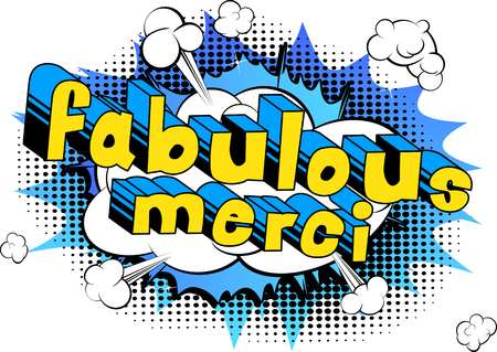 Fabulous Merci - Thank You in French - Comic book style word on abstract background.