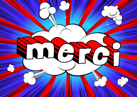Merci - Thank You in French - Comic book style word on abstract background. Illustration
