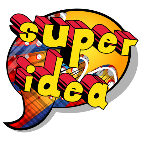 Super Idea - Comic book style phrase on abstract background.