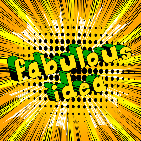 Fabulous Idea - Comic book style phrase on abstract background. Stok Fotoğraf - 87109959