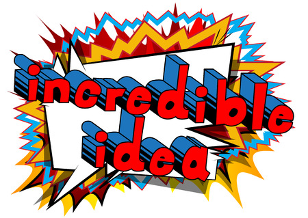 Incredible Idea - Comic book style phrase on abstract background. Illustration