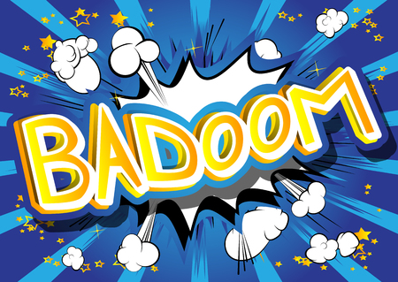 Badoom - Vector illustrated comic book style expression.