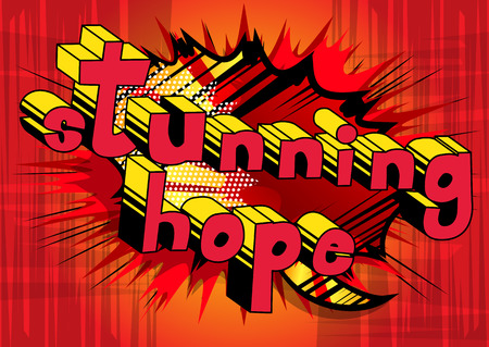 Stunning Hope - Comic book style word on abstract background.