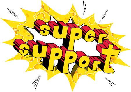 スーパーサポート-抽象的な背景にコミックブックスタイルの単語。