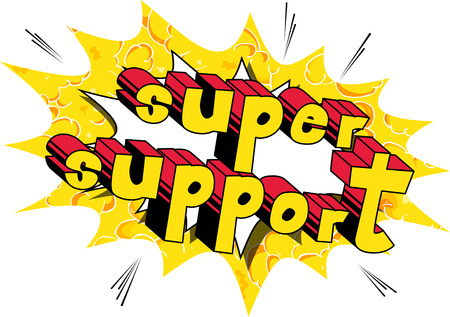 Super Support - Comic book style word on abstract background.