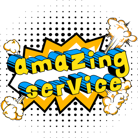 Amazing Service - Comic book style word on abstract background.