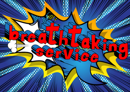 Breathtaking Service - Comic book style word on abstract background.