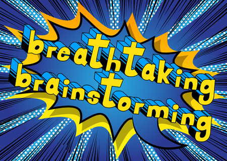 Breathtaking Brainstorming - Comic book style word on abstract background.
