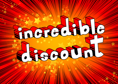 Incredible Discount - Comic book style word on abstract background.