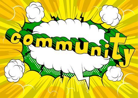 Community - Comic book style word on abstract background. Ilustração