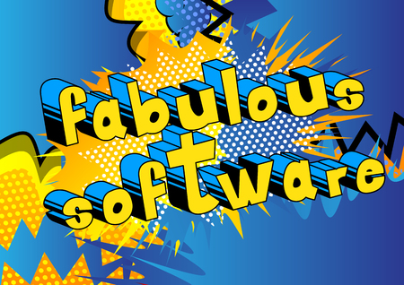 Fabulous Software - Comic book style word on abstract background.