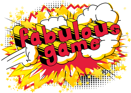 Fabulous Game - Comic book style word on abstract background.
