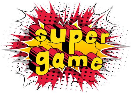 슈퍼 게임 - 추상적 인 배경에 만화 스타일 단어.