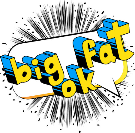 Big Fat Ok - Comic book style phrase on abstract background. Illustration
