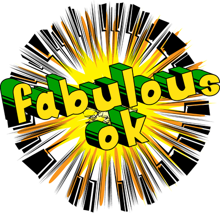 Fabulous Ok - Comic book style phrase on abstract background. Ilustração