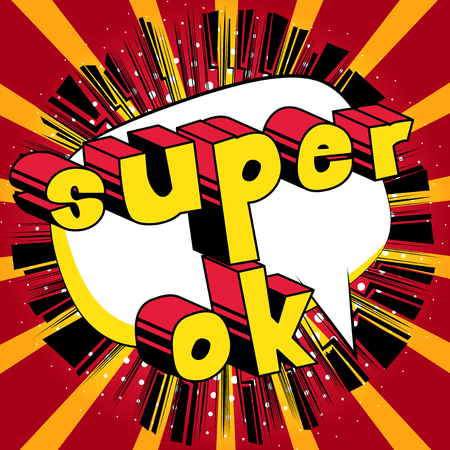 Super Ok - Comic book style phrase on abstract background. Ilustração