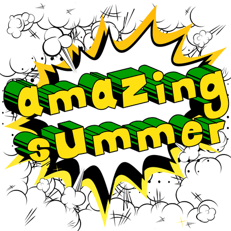 Amazing Summer - Comic book style word abstract.