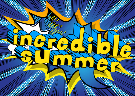 Incredible Summer - Comic book style.