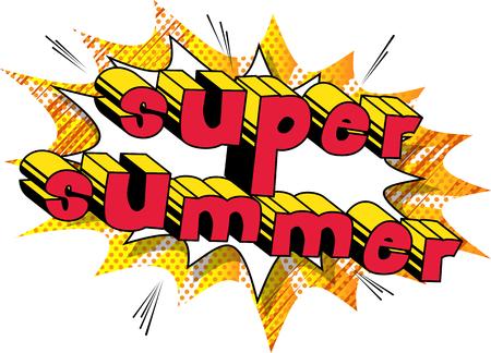 Super Summer - Comic book style.