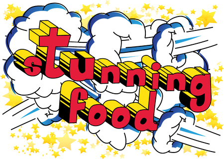Comic book style phrase Stunning food on abstract background.