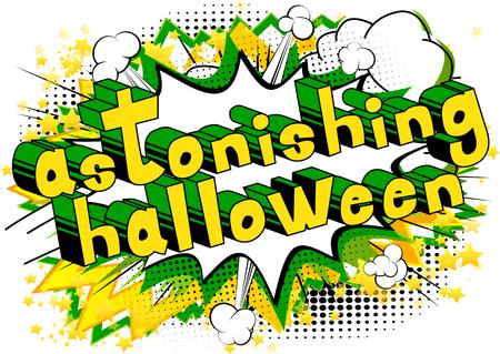 Astonishing Halloween - Comic book style word on abstract background.