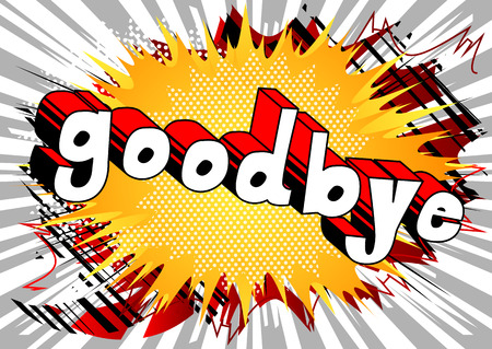Goodbye - Comic book stijl zin op abstracte achtergrond.