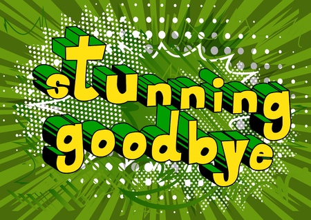 Stunning Goodbye - Comic book style phrase on abstract background. Çizim