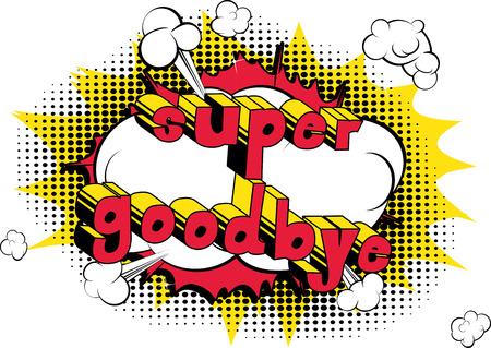 Super vaarwel - Comic book stijl zin op abstracte achtergrond. Stock Illustratie