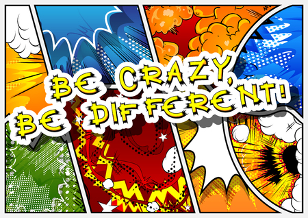 Be crazy be different lettering.