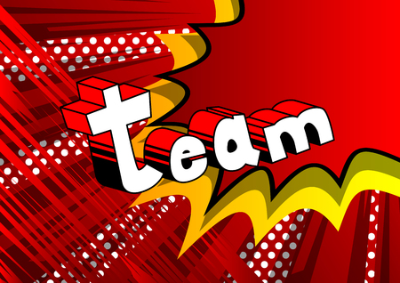 Team - Comic book style phrase on abstract background. Imagens - 88258814