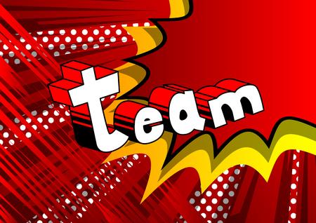 Team - de uitdrukking van de Grappig boekstijl op abstracte achtergrond.