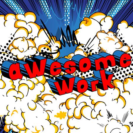 Awesome Work - Comic book stijl zin op abstracte achtergrond. Stock Illustratie