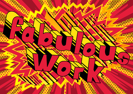 Fabulous Work - Comic book style phrase on abstract background. Ilustração